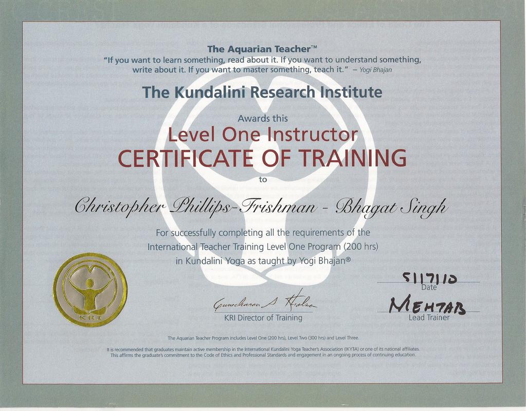 Education what how rockstaryoga kundalini yoga as taught by yogi bhajan aquarian teacher certificate of training 1betcityfo Images